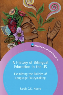 Jacket Image For: A History of Bilingual Education in the US