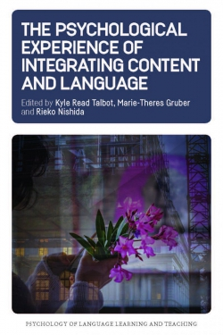 Jacket Image For: The Psychological Experience of Integrating Content and Language